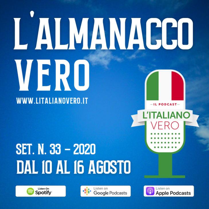 L'Almanacco Vero – sett. 33 dal 10 al 16 agosto '20