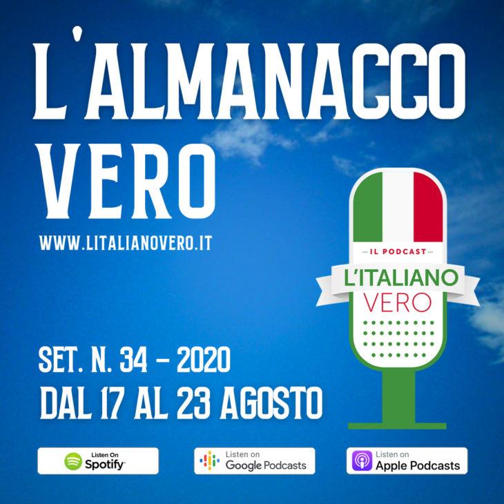 L'Almanacco Vero – sett. 34 dal 17 al 23 agosto '20